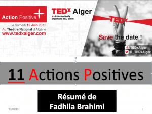 11 Actions Positives TedxAlger 2013 par Fadhila Brahimi